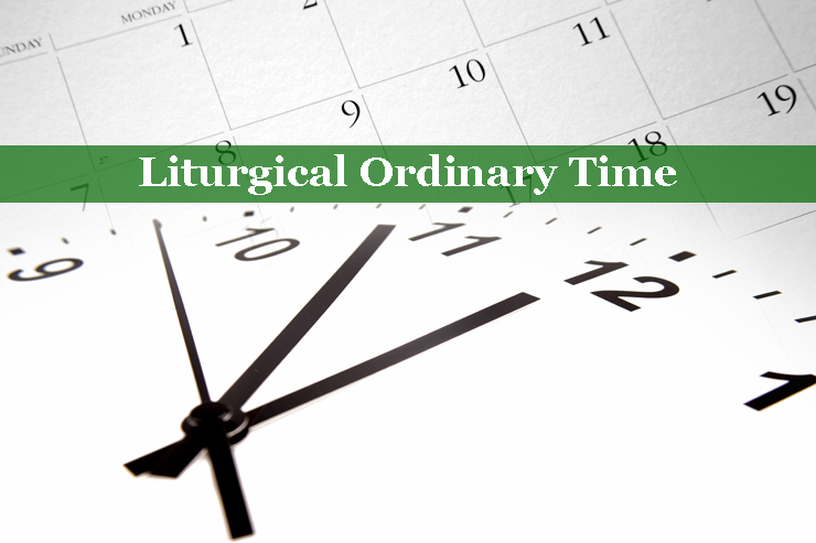 How to Observe Ordinary Time : Integrated Catholic Life™