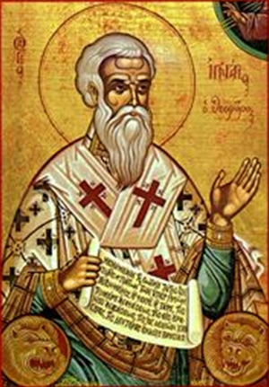 St. Ignatius of Antioch, Bishop and Martyr