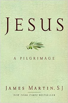 jesus-a-pilgrimage-james-martin