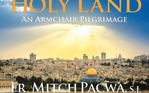 the-holy-land-an-armchair-pilgrimage-detail-featured-w480x300