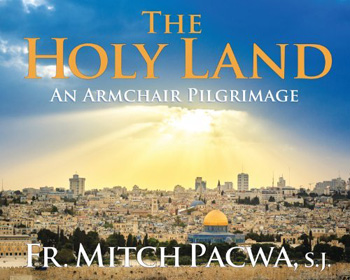 the-holy-land-an-armchair-pilgrimage-w350