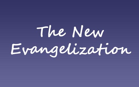 the-new-evangelization